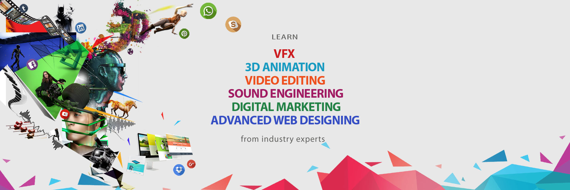 Learn VFX, 3d animation, Digital marketing, Video Editing, Sound Editing and Advance Web Designing courses in kolkata